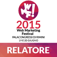 Relatore al Web Marketing Festival - Rimini 2015