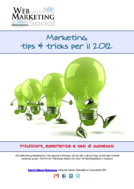 Marketing tips & tricks per il 2012